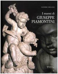 9788859604839: I marmi di Giuseppe Piamontini (Italian Edition)