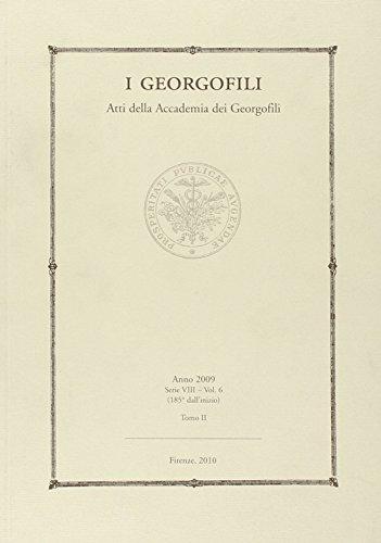 9788859608035: I Georgofili: Atti della Accademia dei Georgofili (Italian Edition)