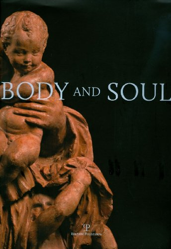 Body and Soul. Masterpieces of Italian Renaissance and Baroque Sculpture.: Butterfield,Andrew (a ...