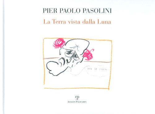 La Terra vista dalla Luna.: Pasolini,Pier Paolo.