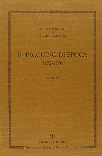 Scritti giornalistici. Il taccuino di Epoca 1972-1976.: Spadolini,Giovanni.