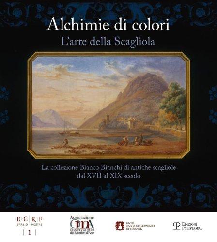 9788859611585: Alchimie di colori. L'arte della Scagliola. La collezione Bianco Bianchi di antiche scagliole dal XVII al XIX secolo. Catalogo della mostra. Ediz. illustrata