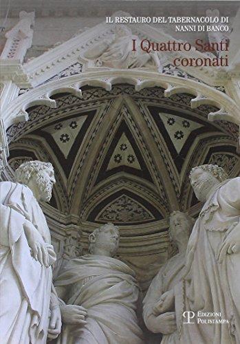 9788859615347: Il restauro del tabernacolo di Nanni di Banco «I quattro santi coronati»