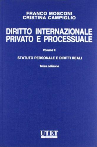 9788859807070: Diritto internazionale privato e processuale vol. 2 - Statuto personale e diritti reali