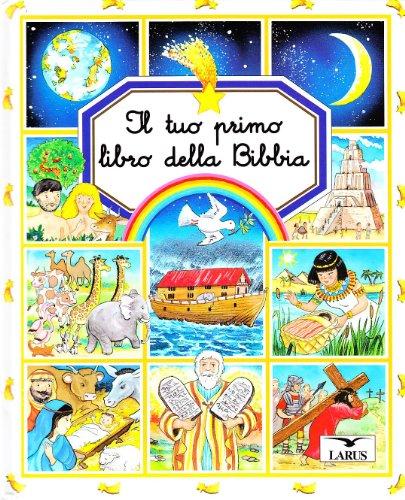 Il tuo primo libro della Bibbia: Larus