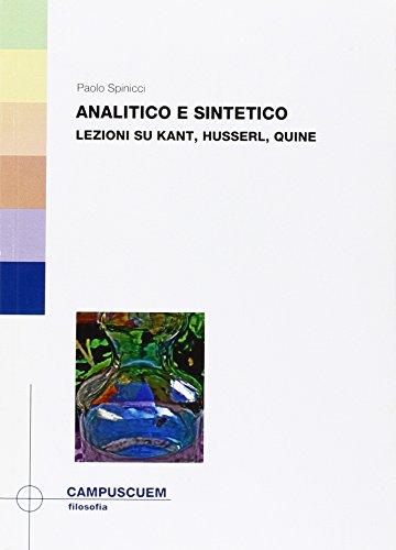 9788860011343: Analitico e sintetico. Lezioni su Kant, Husserl, Quine
