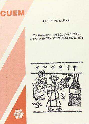 9788860017918: Il problema della teodicea. La Shoah tra teologia ed etica