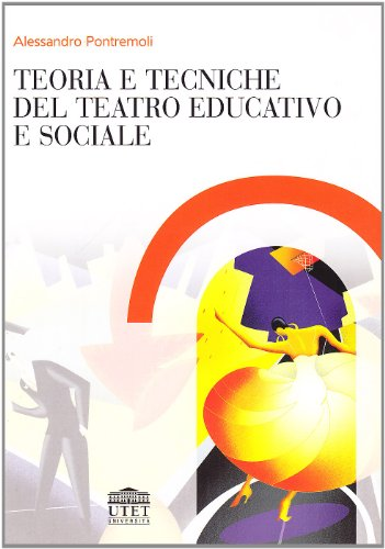 9788860081452: Teoria e tecniche del teatro educativo