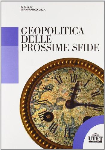 9788860083012: Geopolitica delle prossime sfide