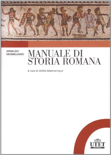 9788860083357: MANUALE DI STORIA ROMANA