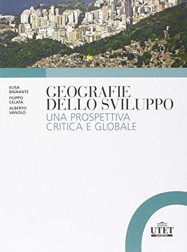 9788860084248: Geografie dello sviluppo. Una prospettiva critica e globale