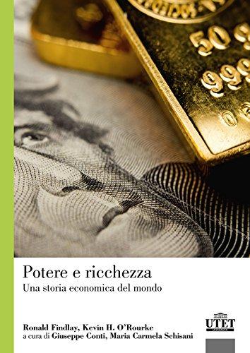 9788860084446: Potere e ricchezza. Una storia economica del mondo