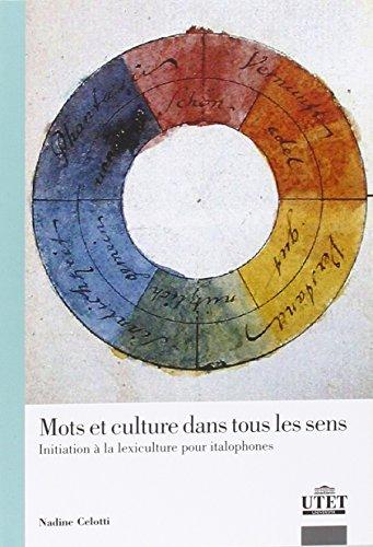 9788860084453: Mos et culture dans tous les sens. Initiation à la lexiculture pour italphones