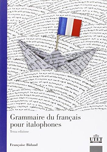 9788860084583: Grammaire du français pour italophones