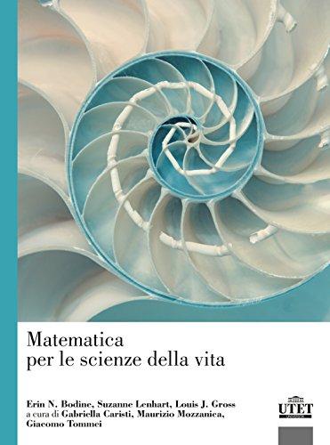 9788860084774: Matematica per le scienze della vita