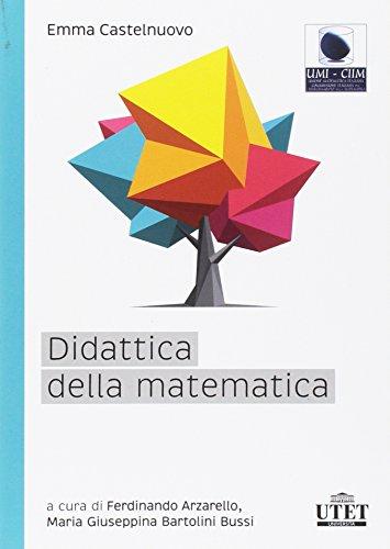9788860085054: Didattica della matematica
