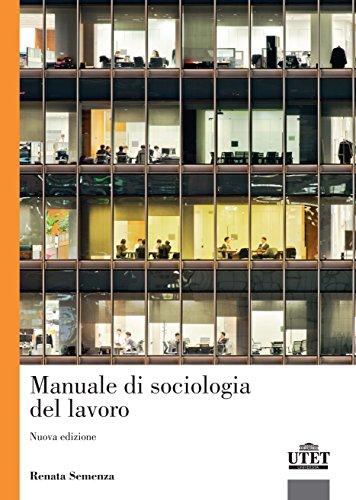 9788860085191: Il mondo del lavoro. Le prospettive della sociologia. Nuova ediz.