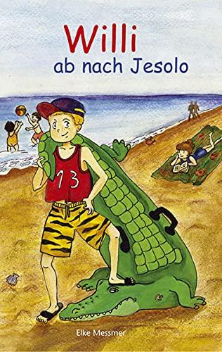 9788860110008: Willi. Ab nach Jesolo