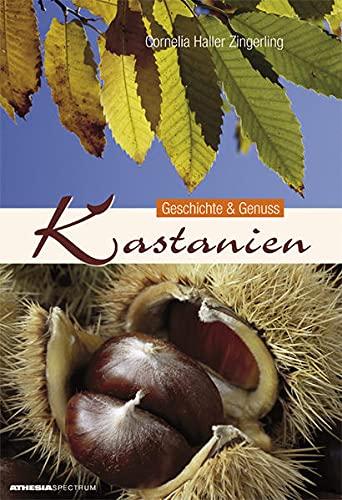 9788860110527: Kastanien. Geschichte und Genuss
