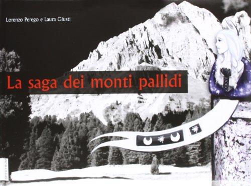 La saga dei monti pallidi: Lorenzo Perego; Laura