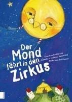 Der Mond fährt in den Zirkus - Arabella von Gelmini-Kreutzhof