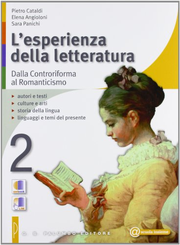 9788860172501: L'esperienza della letteratura-Studiare con successo. Per le Scuole superiori: 2