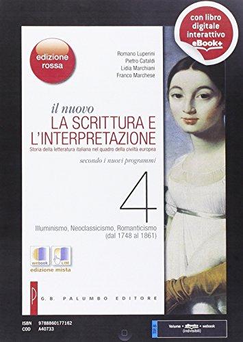 9788860177162: Il nuovo Scrittura e l'interpretazione. Ediz. rossa. Per le Scuole superiori. Con e-book. Con espansione online: 4