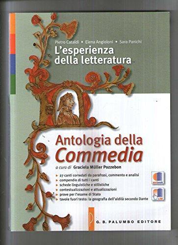 9788860179999: L'esperienza della letteratura. Antologia della Commedia. Per le Scuole superiori. Con e-book. Con espansione online