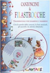 9788860181398: Canzoncine & filastrocche tradizionali per bambine e bambini. Con le parole delle canzoni, le basi musicali, gli accordi e le attività didattiche. Con CD Audio