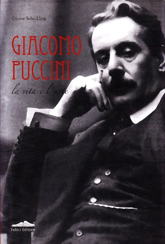 9788860192196: Biografia di Giacomo Puccini