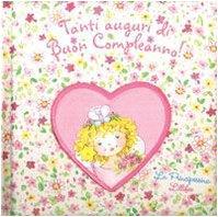 9788860230102: Tanti auguri di buon compleanno (Principessina Lillifee)