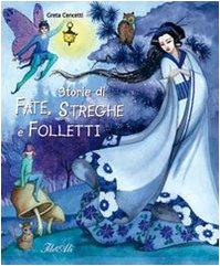 Storie di fate, streghe e folletti - Greta Cencetti
