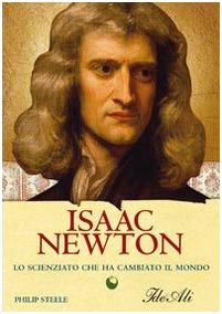 Isaac Newton. Lo scienziato che ha cambiato il mondo (8860231779) by [???]