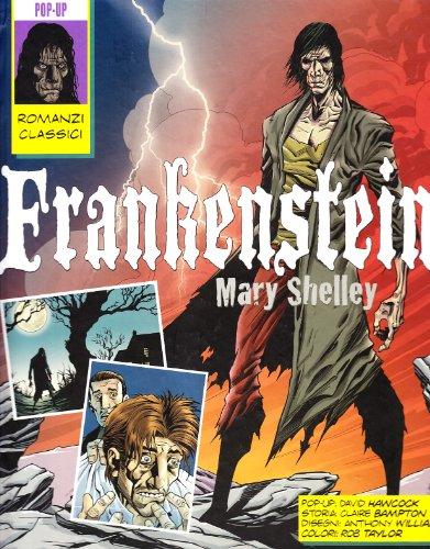 Frankenstein. Libro pop-up. Ediz. illustrata: Mary Shelley