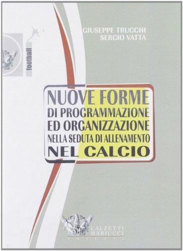 Nuove forme di programmazione ed organizzazione nella: Vatta, Sergio; Trucchi,