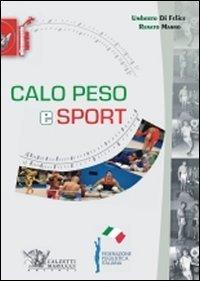 Calo peso e sport: Umberto Di Felice;