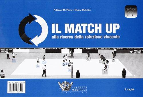 9788860283795: Il match up alla ricerca della rotazione vincente: 1