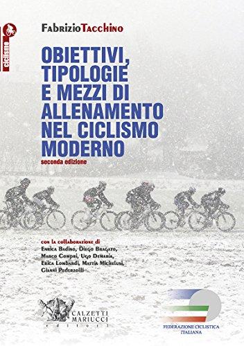 9788860283801: Obiettivi, tipologie e mezzi di allenamento nel ciclismo moderno: 1