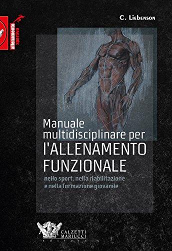 9788860284426: Manuale multidisciplinare per l'allenamento funzionale nello sport, nella riabilitazione e nella formazione giovanile: 1