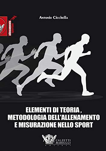 9788860285430: Elementi di teoria, metodologia dell'allenamento e misurazione nello sport