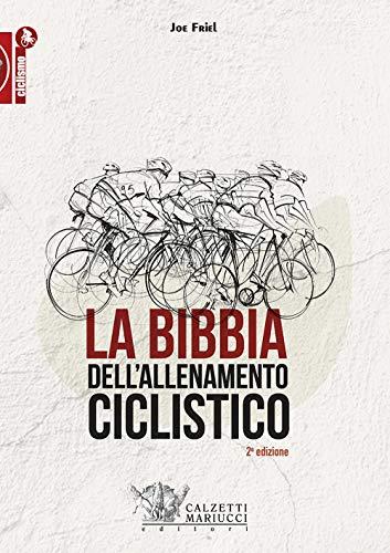9788860285560: La bibbia dell'allenamento ciclistico
