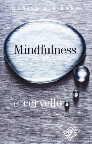 9788860302403: Mindfulness e cervello (Conchiglie)