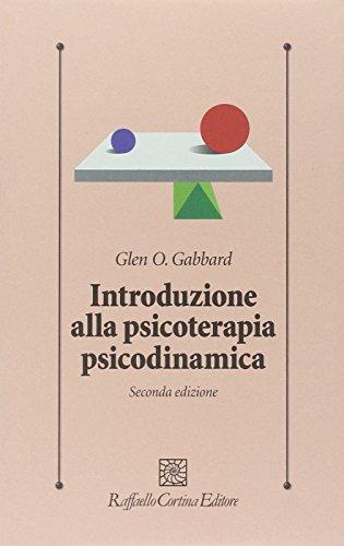 9788860304124: Introduzione alla psicoterapia psicodinamica. Con DVD