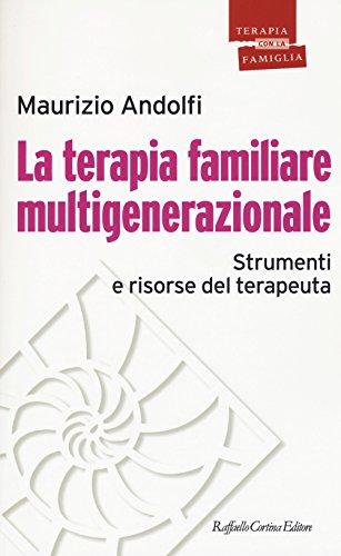 9788860307897: La terapia familiare multigenerazionale. Strumenti e risorse del terapeuta