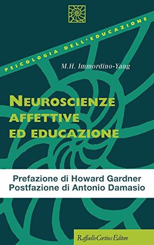 9788860309150: Neuroscienze affettive ed educazione