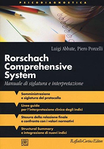 9788860309211: Rorschach comprehensive system. Manuale di siglatura e interpretazione