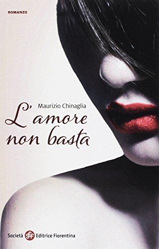 L'amore non basta: Maurizio Chinaglia
