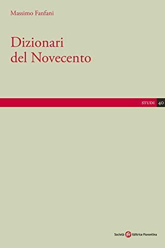 Dizionari del Novecento. (Book): Fanfani, Massimo