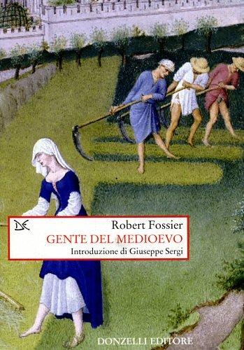 9788860361660: Gente del Medioevo (Saggi. Storia e scienze sociali)