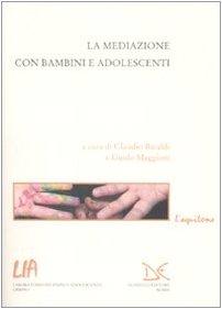 9788860363305: La mediazione con bambini e adolescenti
